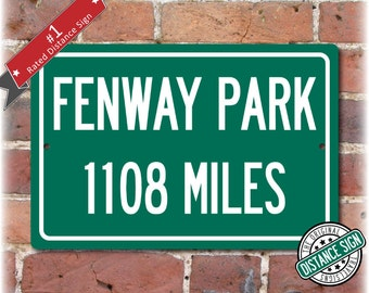 Personalized Highway Distance Sign To: Fenway Park, Home of the Boston Red Sox