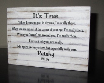 Personalized Pet Memory Pet Loss Memorial Sign Pet Sympathy Loss of a pet It's True When I come to you in a dreams, I'm really there