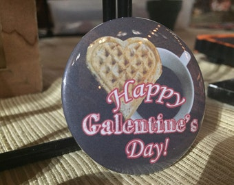 "Galentine's Day 2.25"" pin"