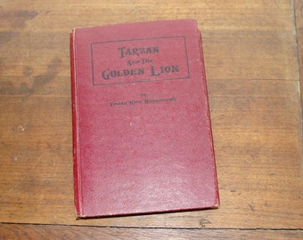 1924 Tarzan and the Golden Lion, Edgar Rice Burroughs