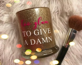 Too Glam To Give A Damn Make Up Brush Holder
