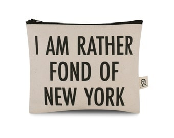 i am rather fond of new york pouch