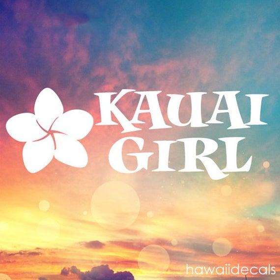 Kauai Girl Vinyl Decal Sticker Hawaii Plumeria Kauai Stickers - Custom vinyl decals hawaii