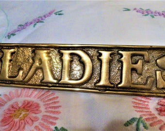 """Vintage Solid Brass """"Ladies"""" sign, lable"""