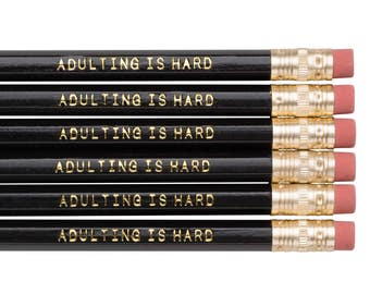 ADULTING IS HARD pencil set. Funny pencils. Back to school supplies. Black and gold pencils. Gold foil pencils. Gifts for grads.