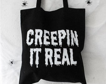 Creepin It Real Halloween Tote Bag - Treat Carrying Goth Sweet Holder Accessories