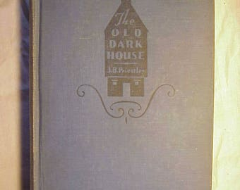 1928 The Old Dark House By J. B. Priestley Published  Grosset & Dunlap New York , Antique Mystery Book