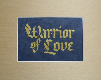 Warrior of Love 8x10 matted print