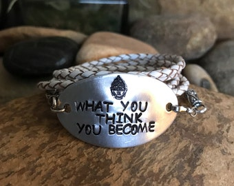 What you think you become, boho wrap bracelet, buddha quote, handstamped bracelet, zen quotes, yoga jewelry, graduation gifts