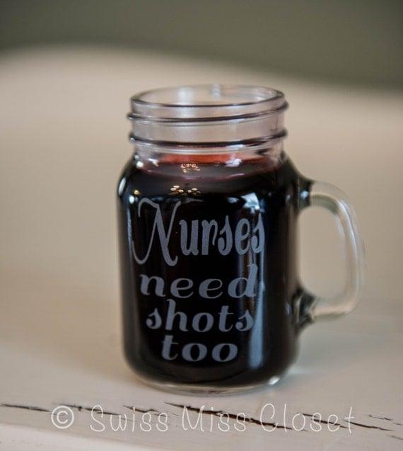 Case of 24 glasses Nurses Need Shots Too Etched Mini Mason Jar Shot Glass