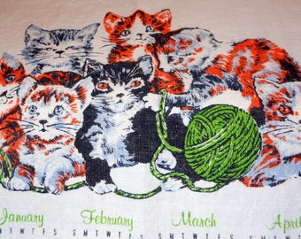 Kittens, Kittens and more Kittens! Vintage Tea Towel Linen Calendar