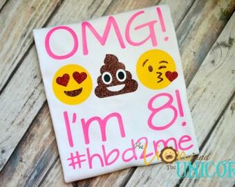 OMG Emoji Birthday Shirt - Any age - Colors can be changed - glitter - #hbd - #hbd2me - poop heart love kiss wink happy emoji