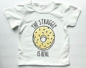 The stuggle is real T-Shirt 4T