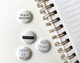 Support local Button. Pinback Button Set. pin button set of 4. small backpack pins. wilderness buttons. locavore.