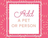 Add a Person or Pet to your design - Upgrade fee