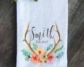 Farmhouse Personalized Flour Sack Tea Towel, Antler Watercolor Floral Tea Towel, Wedding Gift, Anniversary Housewarming Gift Script or Block