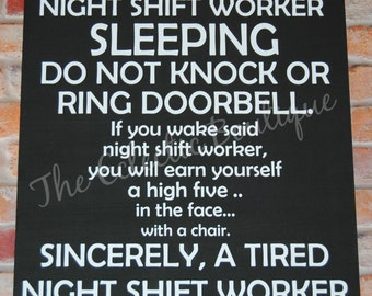 Night shift worker wooden sign