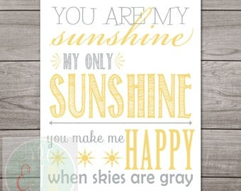 You Are My Sunshine printable--8x10 & 11x14