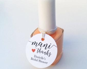 Mani Thanks personalized tags - Mini nail polish tags - Bridal shower favor tags - Wedding favor tags - Round mini gift tags (C-05)