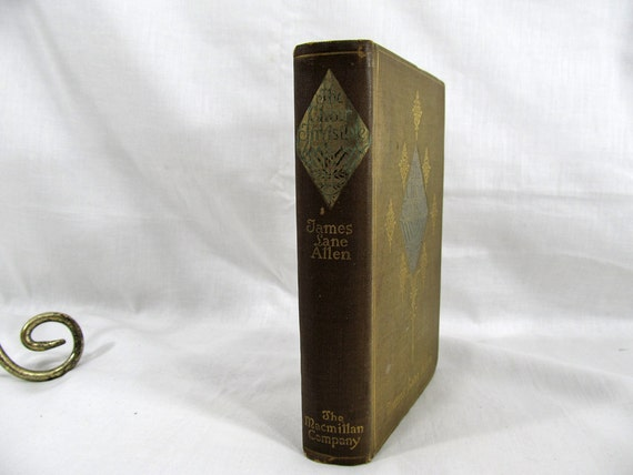 The Choir Invisible, James Lane Allen, Published by N.Y. Macmillan 1897, Hardcover Book, First Edition, 1st