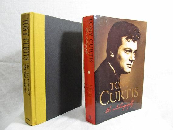 Tony Curtis: The Autobiography, TonyCurtis, Barry Paris, William Morrow & Co, Scranton, Pennsylvania, U.S.A. 1993