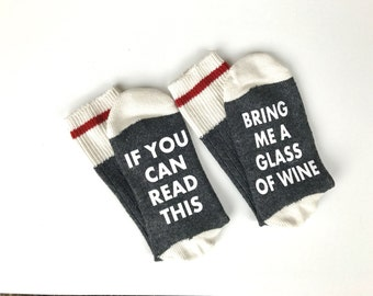 Bring me wine socks, Gift for Her, Valentines day gift, If you can read this funny socks