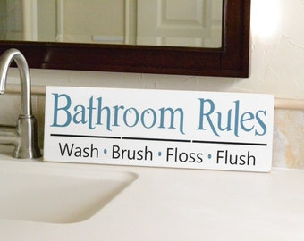 READY TO SHIP~~~  Bathroom Rules, Wash Brush Floss Flush,  6x18 Solid Wood Sign
