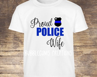 Proud Police Wife Tshirt or Tank