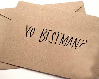 Yo, Bestman?