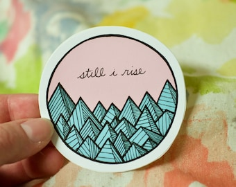 Still I Rise: Laptop Sticker