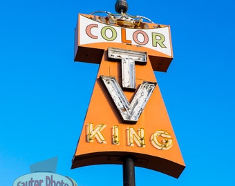 Color TV King Sign.  Mid-Century Retro! Tucson, Arizona. Fine Art Archival Photograph, Signed with COA