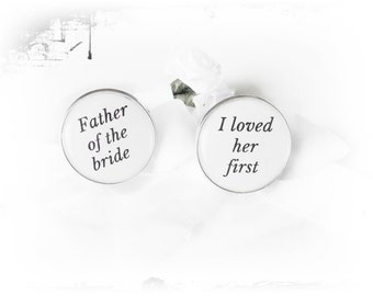 Cuff links, wedding, bride's father I loved...