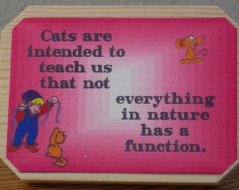 Cat Lovers Plaque for Desk or Knick-Knack Shelf **FREE SHIPPING**