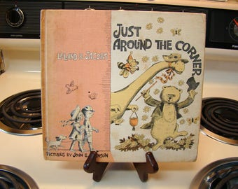 Just Around The Corner by Leland B. Jacobs, vintage children's book, 1964