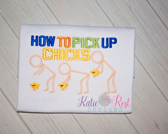 Easter Shirt - How To Pick Up Chicks