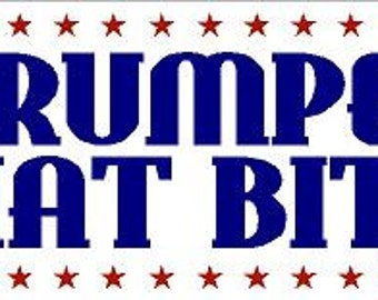 Trumped That B**** Sticker Decal
