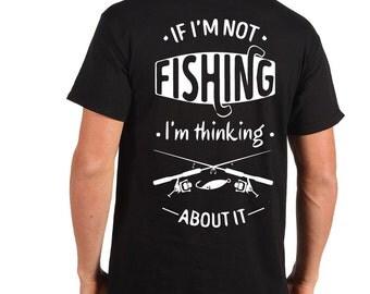 Fisherman T-Shirt Fishing Tee Shirt Funny Fishing Apparel Tee Shirt