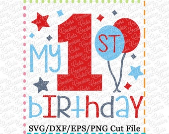 My 1st Birthday SVG Cutting File, 1st birthday cut file, 1st birthday cutting file, first birthday svg, first birthday cut file