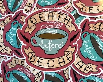Death Before Decaf Coffee Sticker ( cute barrista stickers )