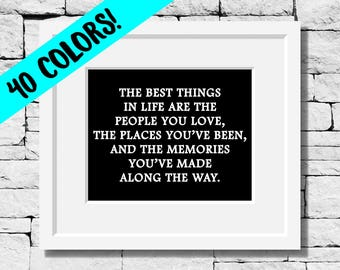 Best Things in Life, Happiness Quotes, Life Quotes, Motivational Quotes, Inspirational Wall Art, Grad Gifts, Motivational Wall Art, Motivate
