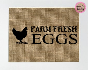 "Burlap sign ""Farm Fresh Eggs"" -Rustic Country Shabby Chic Vintage / Love House Sign / Gift / Kitchen / House Decor / Kitchen Decor / Barn"