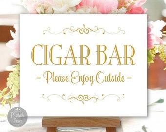 Cigar Bar Printable Wedding Sign, Gold Matte, Party Sign, Choose Your Size (#CIG1G)