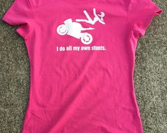 Girls Gone Biker® I Do All My Own Stunts Women's Fitted Motorcycle Biker T-shirt, Pink
