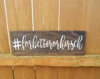 wedding hashtag sign,  wedding decor, personalized love sign, custom sign, love sign decor, outdoor decor,