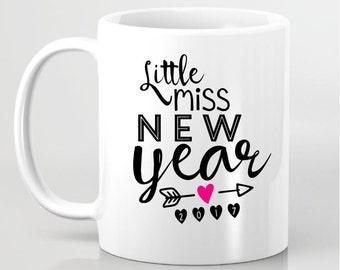 Little Miss New Year Coffee Mug - Statement Coffee Mug - Gift for Friends Gift for Her Gift for Him - Personalized Coffee Mug Gift for BFF