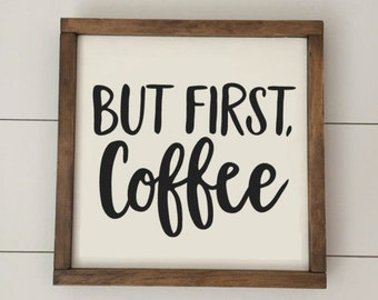But First Coffee // Coffee Sign // Coffee Bar // Framed Wood Sign // Farmhouse Decor // Rustic Wood Sign // Farmhouse Sign // Gifts for Her