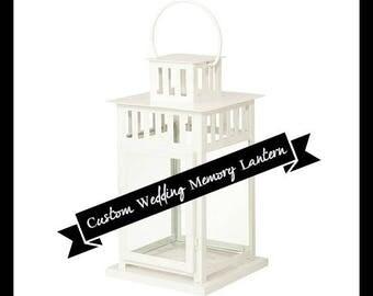 Lantern | Custom | Wedding | Memory Lantern | Because Someone I Love | In Loving Memory of