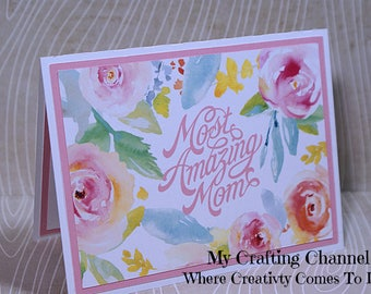 Most Amazing Mom Mother's Day Card-Mother's Day Card-Greeting Card-Handmade Card-Mothers Day-Mother-Printed Watercolor