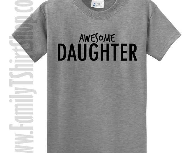 Awesome Daughter T-shirt