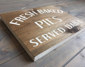Fresh Baked Pies Sign, Kitchen signs, Porch signs, Hand Painted, kitchen decor, Farmhouse decor, Farmhouse signs, Southern signs